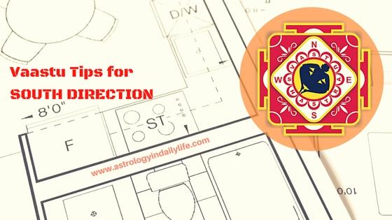 VAASTU TIPS FOR SOUTH DIRECTION