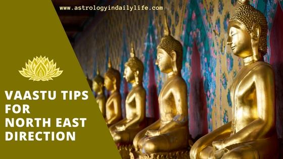 VAASTU TIPS FOR NORTH-EAST DIRECTION