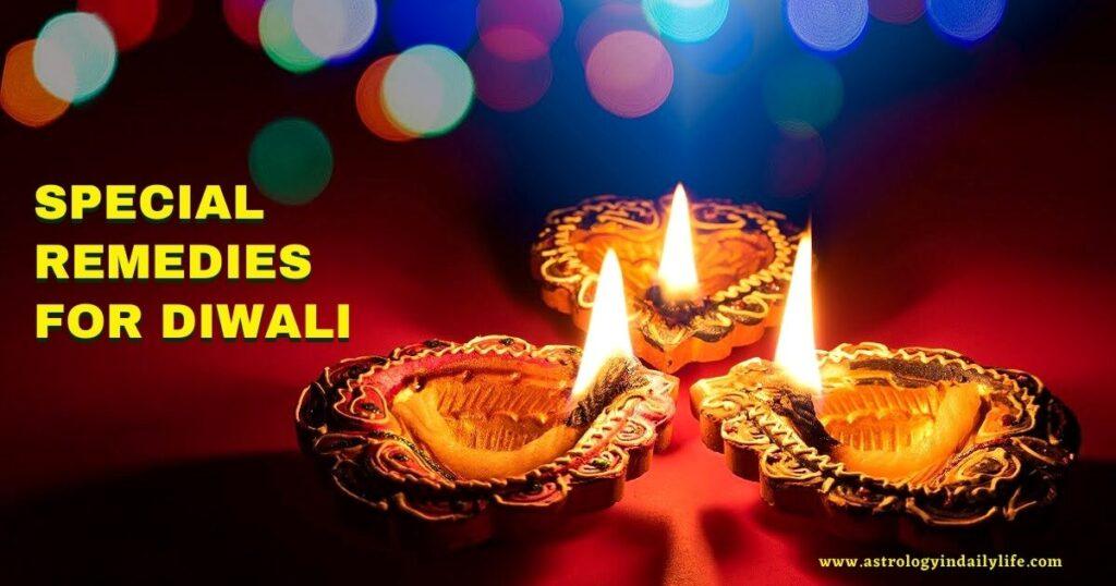 Diwali Remedies